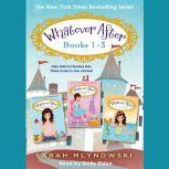 Whatever After Collection (Books 1-3), Sarah Mlynowski