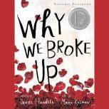 Why We Broke Up, Daniel Handler