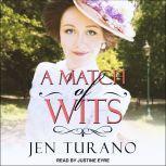 A Match of Wits, Jen Turano