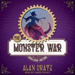 The Monster War, Alan Gratz