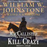 Kill Crazy, J. A. Johnstone