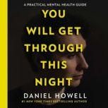 You Will Get Through This Night, Daniel Howell