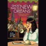 Ghost Train to New Orleans, Mur Lafferty