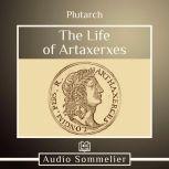 The Life of Artaxerxes, Plutarch