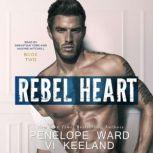 Rebel Heart The Rush Series:  Book Two, Vi Keeland