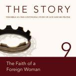 The Story Audio Bible - New International Version, NIV: Chapter 09 - The Faith of a Foreign Woman, Zondervan