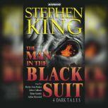 The Man in the Black Suit 4 Dark Tales, Stephen King