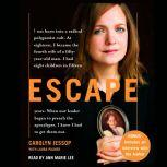 Escape, Carolyn Jessop