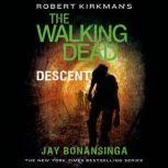 Robert Kirkman's The Walking Dead: Descent, Jay Bonansinga