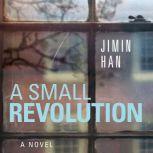 A Small Revolution, Jimin Han