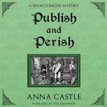 Publish and Perish, Anna Castle