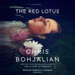 The Red Lotus A Novel, Chris Bohjalian