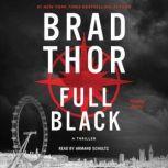 Full Black A Thriller, Brad Thor