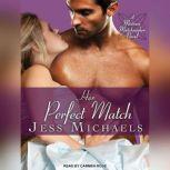 Her Perfect Match, Jess Michaels