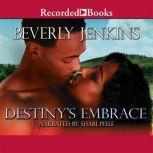 Destiny's Embrace, Beverly Jenkins