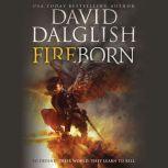 Fireborn, David Dalglish