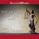 The Letter of the Law, Tim Green