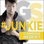 #Junkie, Cambria Hebert