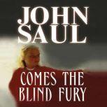 Comes the Blind Fury, John Saul