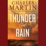Thunder and Rain, Charles Martin
