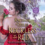 Reckless in Red, Rachael Miles