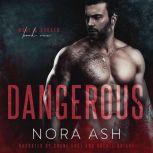Dangerous, Nora Ash