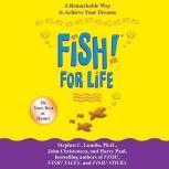 Fish! For Life, Stephen C. Lundin