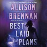 Best Laid Plans, Allison Brennan