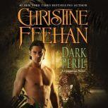 Dark Peril A Carpathian Novel, Christine Feehan