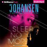 Sleep No More, Iris Johansen