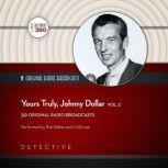 Yours Truly, Johnny Dollar, Vol. 2, Hollywood 360