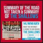 Summary Bundle: Memoir & Research: Includes Summary of The Road Not Taken & Summary of The Shallows, Abbey Beathan