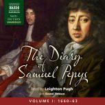 The Diary of Samuel Pepys, Volume I: 1660-1663, Samuel Pepys