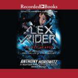 Alex Rider Secret Weapon: Seven Untold Adventures from the Life of a Teenaged Spy, Anthony Horowitz