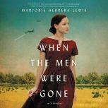 When the Men Were Gone, Marjorie Herrera Lewis