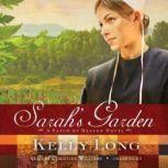 Sarahs Garden A Patch of Heaven Novel, Kelly Long