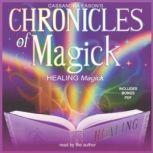Chronicles of Magick: Healing Magick, Cassandra Eason