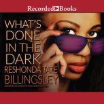 What's Done in the Dark, ReShonda Tate Billingsley