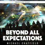 Beyond All Expectations, Michael Chatfield