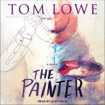 The Painter, Tom Lowe