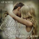 Liz & Nick: No Regrets, Jean C. Joachim