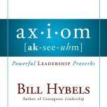 Axiom Powerful Leadership Proverbs, Bill Hybels