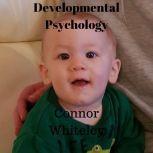 Developmental Psychology, Connor Whiteley