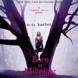 Born at Midnight, C. C. Hunter