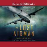 The Lost Airman A True Story of Escape from Nazi Occupied France, Seth Meyerowitz