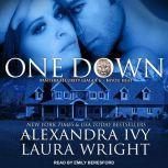 One Down Bayou Heat, Alexandra Ivy