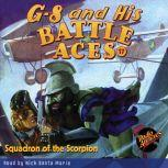 G-8 and His Battle Aces #17 Squadron of the Scorpion, Robert Jasper Hogan