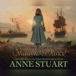Shadow Dance, Anne Stuart