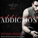 Addiction, Vivian Wood