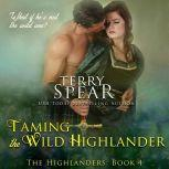 Taming the Wild Highlander, Terry Spear